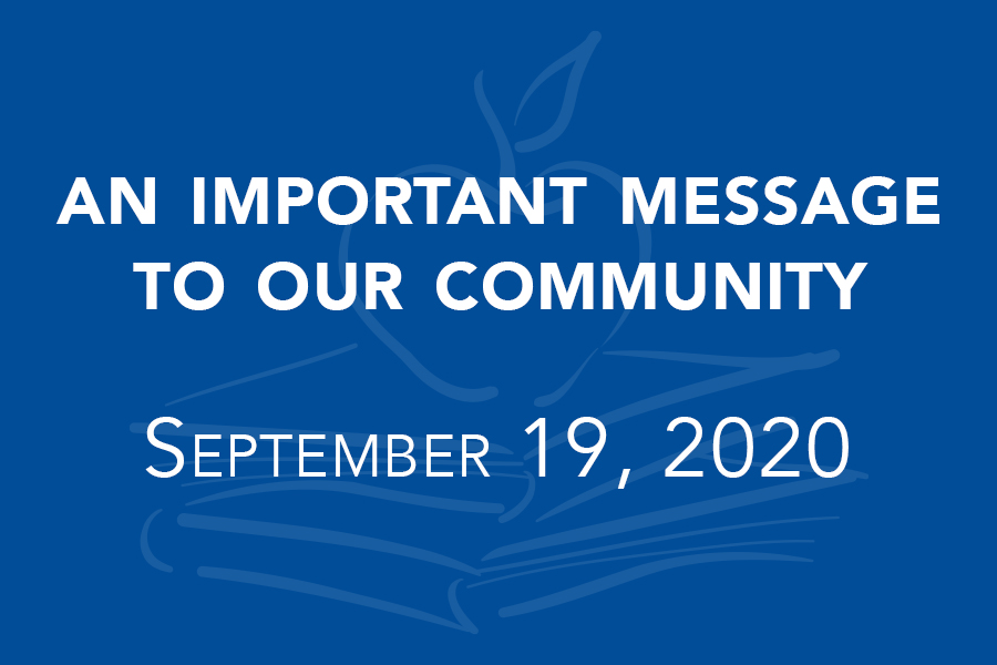 An Important Message to Our Community September 19, 2020