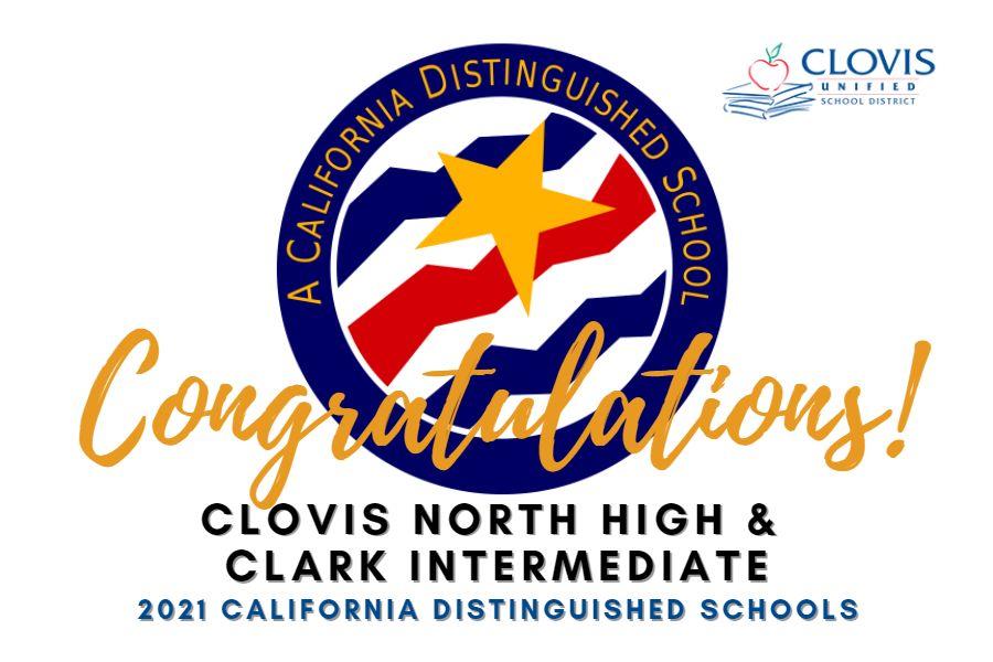 Clovis North & Clark are 2021 Calif Distinguished Schools