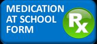 Medication at School Button