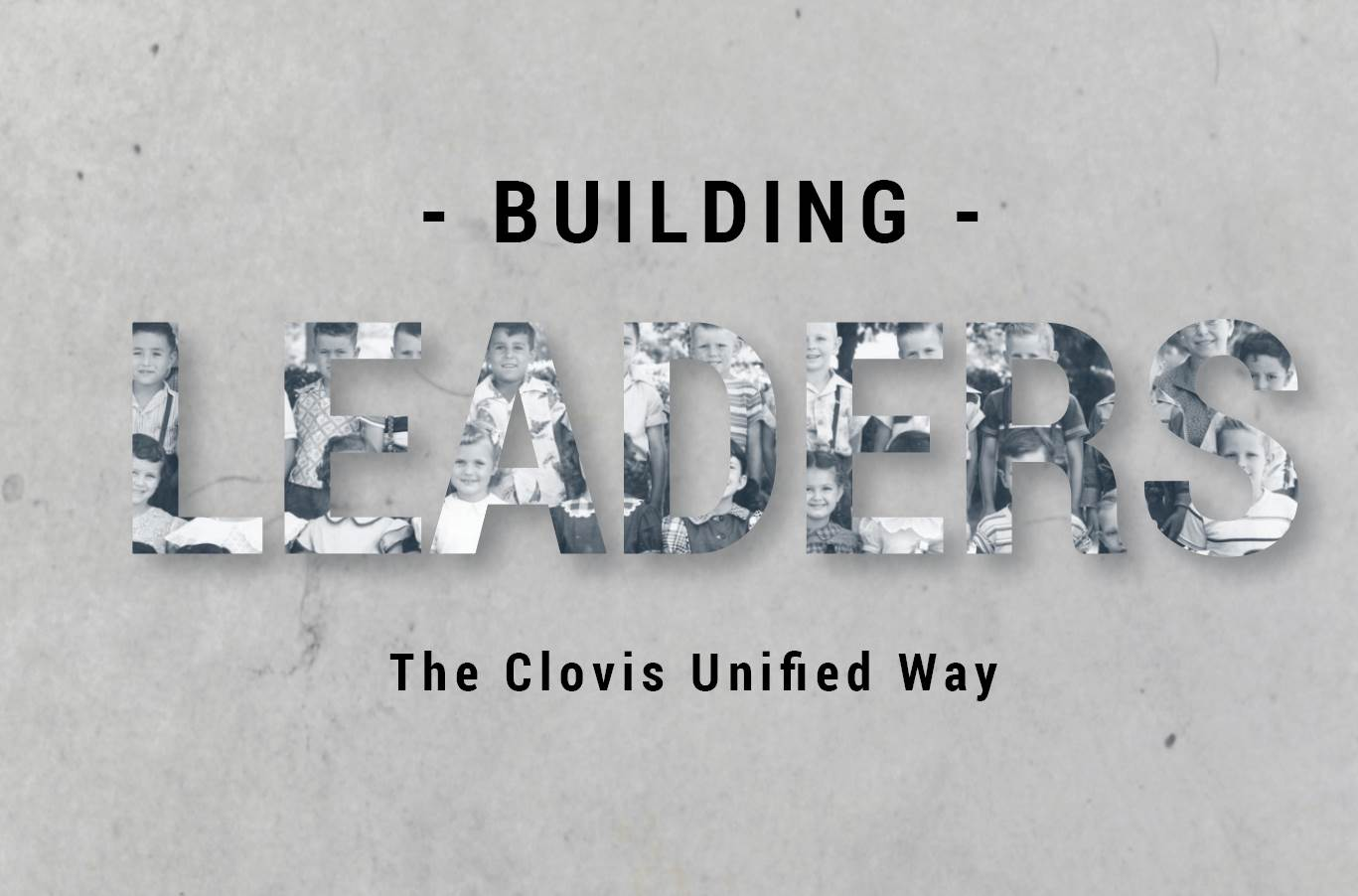Building Leaders the CUSD Way