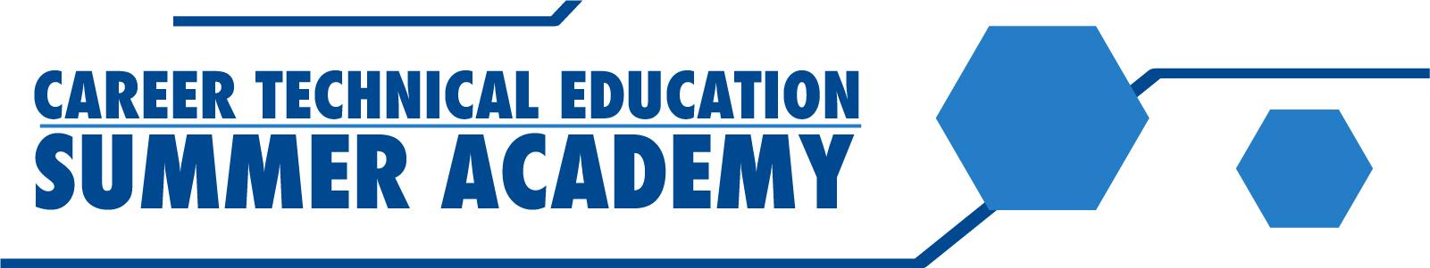 CTE Summer Academy